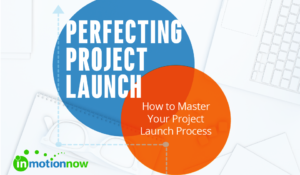 perfecting project launch